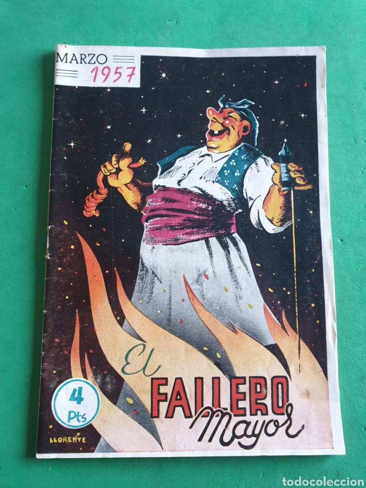EL FALLERO MAYOR. FOLLETO MARZO 1957. VALENCIA (Coleccionismo - Folletos de Turismo)