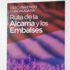 Folletos de turismo: DESCUBRIENDO GUADALAJARA - RUTA DE LA ALCARRIA Y LOS EMBALSES. Lote 194556903