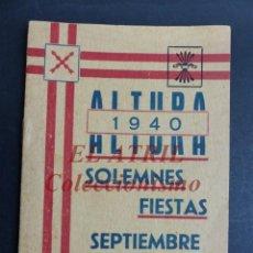 Folletos de turismo: ALTURA, CASTELLON - PROGRAMA SOLEMNES FIESTAS DE SEPTIEMBRE, AÑO 1940. Lote 194607155