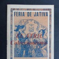 Folletos de turismo: JATIVA, VALENCIA - PROGRAMA DE FIESTAS DE AGOSTO, AÑO 1929. Lote 194608043