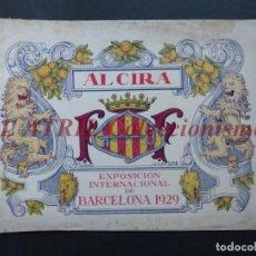 Folletos de turismo: ALCIRA, VALENCIA - EXPOSICION INTERNACIONAL BARCELONA, AÑO 1929, CATALOGO DE EXPOSITORES. Lote 194608737