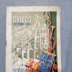 Folletos de turismo: FIESTAS DE SAN MATEO OVIEDO SEPTIEMBRE 1954 SOCIEDAD OVETENSE DE FESTEJOS. Lote 194894670