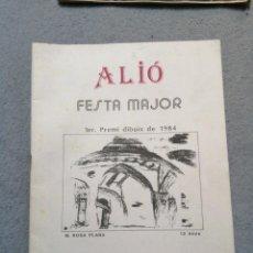 Folletos de turismo: ALIÓ FESTA MAJOR 1984-85. Lote 194894901