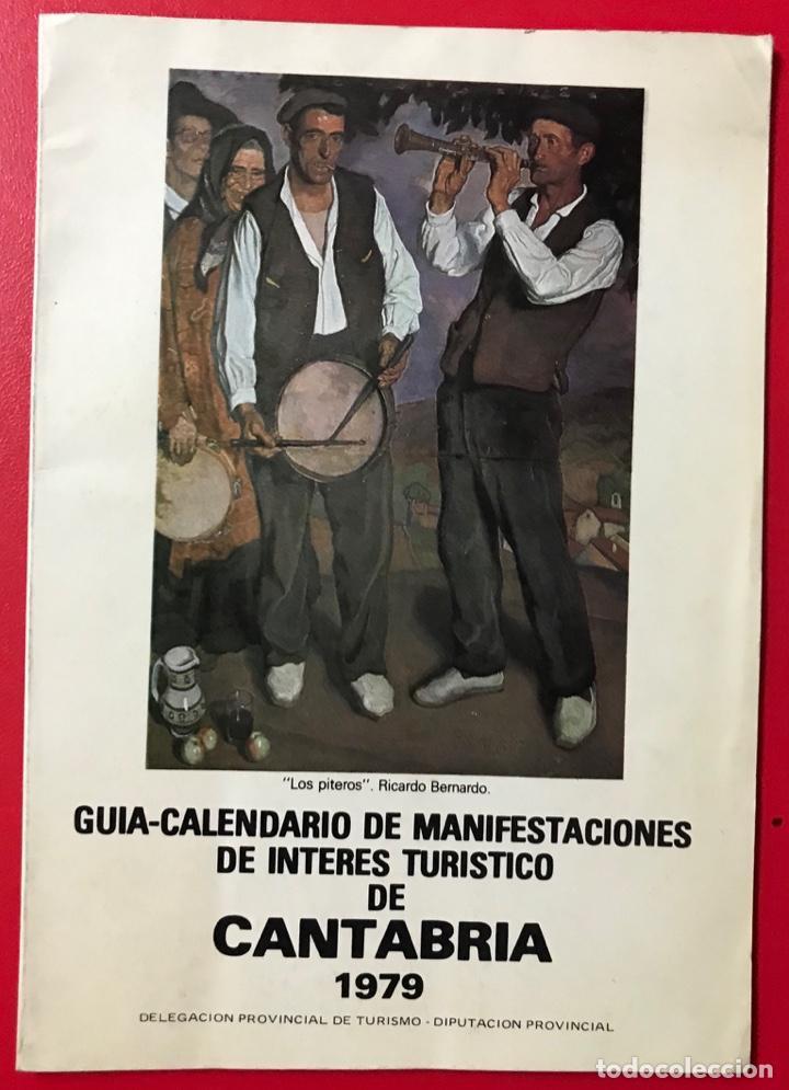 GUÍA CALENDARIO DE MANIFESTACIONES INTERÉS TURÍSTICO DE CANTABRIA 1979 - MÚSICA - FOLKLORE - DEPORTE (Coleccionismo - Folletos de Turismo)