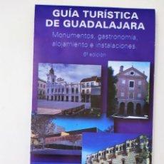 Folletos de turismo: PLANO GUIA TURISTICA DE GUADALAJARA - MONUMENTOS, GASTRONOMIA, ALOJAMIENTOS E INSTALACIONES. Lote 194915080