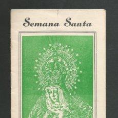 Folletos de turismo: PROGRAMA DE SEMANA SANTA SEVILLA AÑO 1967 . Lote 194920237