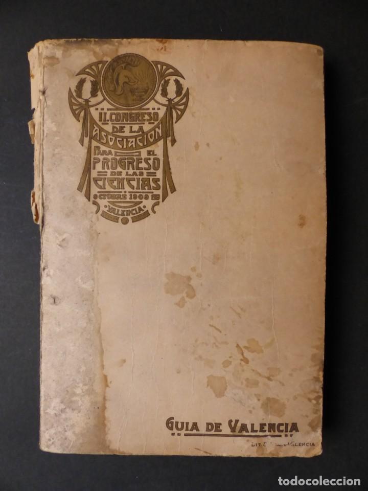 GUIA DE VALENCIA - AÑO 1909, II CONGRESO DE LA ASOCIACIÓN ESPAÑOLA PARA EL PROGRESO DE LA CIENCIAS (Coleccionismo - Folletos de Turismo)
