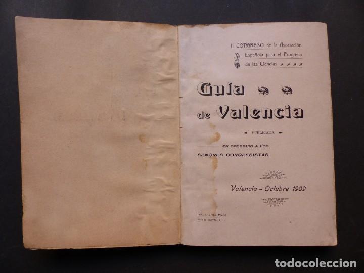 Folletos de turismo: GUIA DE VALENCIA - AÑO 1909, II Congreso de la Asociación Española para el Progreso de la Ciencias - Foto 3 - 194945707