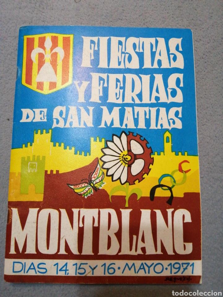MONTBLANC FIESTAS Y FERIAS DE SAN MATIAS AUTOR:REQUESENS (Coleccionismo - Folletos de Turismo)