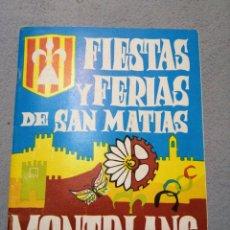 Folletos de turismo: MONTBLANC FIESTAS Y FERIAS DE SAN MATIAS AUTOR:REQUESENS. Lote 194960665