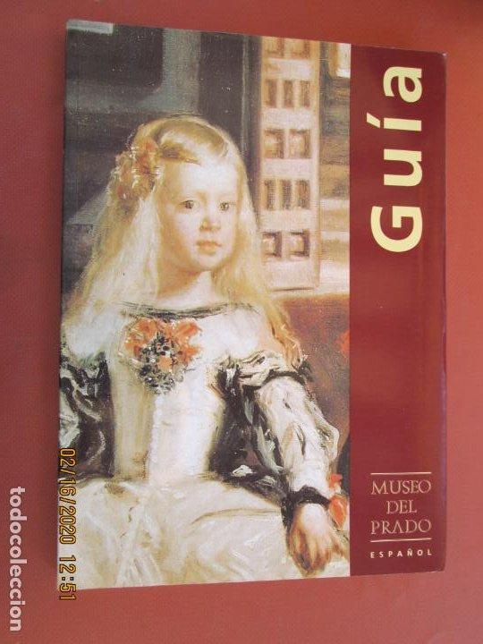 GUÍA DEL MUSEO DEL PRADO - ESPAÑOL - ALICIA QUINTANA - ALDEASA 1994. (Coleccionismo - Folletos de Turismo)