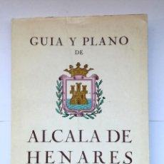 Folletos de turismo: GUÍA Y PLANO DE ALCALÁ DE HENARES 1973 JOSÉ GARCÍA SALDAÑA CON PUBLICIDAD COMERCIOS DE LA ÉPOCA. Lote 195073857