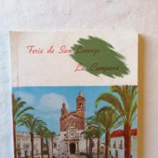 Folletos de turismo: ANTIGUO LIBRO FERIA DE SAN LORENZO LA CAMPANA ( SEVILLA ) AGOSTO 1968. Lote 195140752