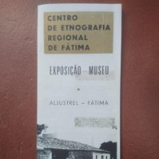 Folletos de turismo: FOLLETO EXPOSICION MUSEO ALJUSTREL- FATIMA PORTUGAL. Lote 195225735