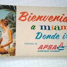 Folletos de turismo: BIENVENIDOS A MIAMI. AEROLÍNEAS PERUANAS, APSA. 1972. Lote 195239237