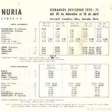 Folletos de turismo: 3631.- NURIA HORARIOS INVIERNO 1970/71 FERROCARRIL CREMALLERA RIBES QUERALBS NURIA. Lote 195253127