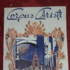 Folletos de turismo: LIBRO FOLLETO CORPUS CHRISTI DE TOLEDO 1952 DE 14 PAGINAS. Lote 195261973