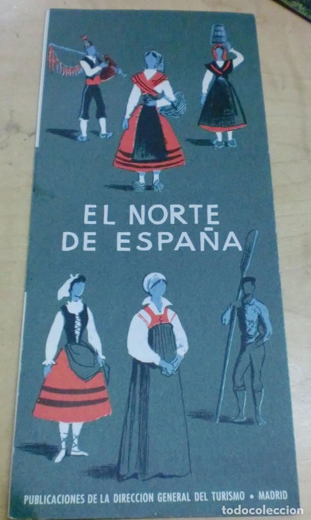 FOLLETO TURISMO EL NORTE DE ESPAÑA DIRECCIÓN GENERAL DE TURISMO AÑOS 60 (Coleccionismo - Folletos de Turismo)