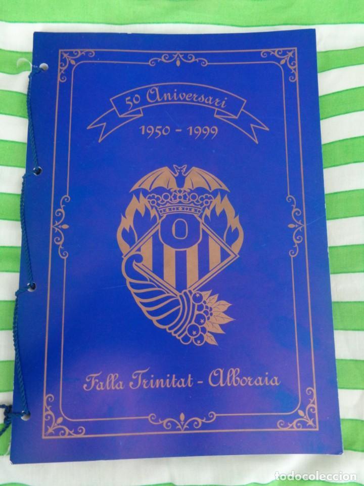 EDICION LIMITADA A 500 - LLIBRET 50 ANIVERSARIO FALLA TRINITAT ALBORAYA 1950-1999 - FALLAS VALENCIA (Coleccionismo - Folletos de Turismo)