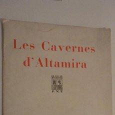 Folletos de turismo: LES CAVERNES D' ALTAMIRA. SANTILLANA DEL MAR.CUEVAS DE ALTAMIRA.H.OBERMAIER.. Lote 195331193