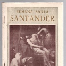 Folletos de turismo: PROGRAMA SEMANA SANTA SANTANDER. 1947. JUNTA DE COFRADIAS. Lote 195366418