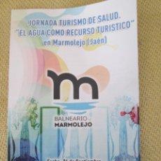 Folletos de turismo: JORNADAS DE TURISMO DE SALUD BALNEARIO DE MARMOLEJO. Lote 195416033