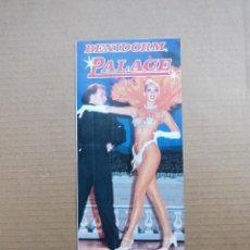 Brochures de tourisme: FOLLETO TURISTICO BENIDORM PALACE CENA ESPECTACULO DINNER SHOW. Lote 196341023