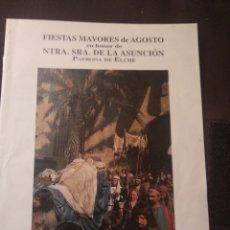 Folhetos de turismo: FOLLETO FIESTAS DE AGOSTO 1997 - BASÍLICA DE SANTA MARÍA ELCHE. Lote 196943276