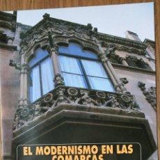 Folletos de turismo: MODERNISMO EN COMARCAS DE TARRAGONA. Lote 197192633