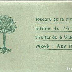 Folletos de turismo: 3930.-MOIÀ-MOYA-RECORD DE LA FESTA INTIMA DE L`ARBRE FRUITER DE LA VILA DE MOYÀ ANY 1914. Lote 199097183