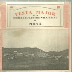 Folletos de turismo: 3930.-MOIÀ-MOYA-FESTA MAJOR DE LA NOBLE I OL.LUSTRE VILA REIAL DE MOYÀ-ANY 1930. Lote 199097551