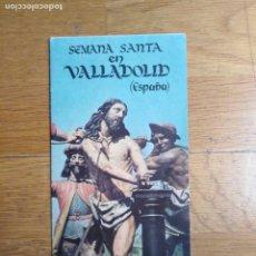 Folletos de turismo: PROGRAMA SEMANA SANTA VALLADOLID ANTIGUO. Lote 199254350