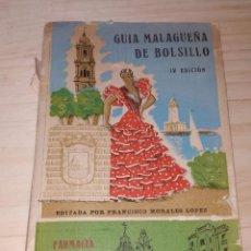 Folletos de turismo: GUIA MALAGUEÑA DE BOLSILLO. IV EDICIÓN. AÑO 1958. . Lote 200283867