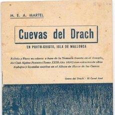 Folletos de turismo: LAS CUEVAS DEL DRACH EN PORTO CRISTO MARTEL 1947 MALLORCA COMPLETO. Lote 201616408