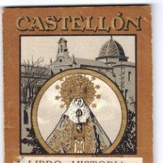 Folletos de turismo: CASTELLÓN HISTORIA DE LA VIRGEN DE LIDÓN MAYO 1924 EXCELENTE CONSERVACIÓN.. Lote 202614280