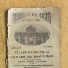 Folhetos de turismo: MADRID A LA VISTA - CALLEJERO GUÍA DEL AÑO 1926. Lote 202697065
