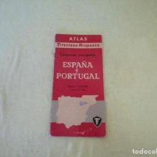 Folletos de turismo: ATLAS FIRESTONE - HISPANIA, MAPA DE CARRETERAS DE ESPAÑA Y PORTUGAL, ESCALA 1:250.000. Lote 205381747