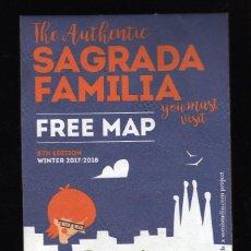 Folletos de turismo: DESPLEGABLE THE AUTHENTIC SAGRADA FAMILIA ·INCLUYE PEQUEÑO MAPA DE LA ZONA Y DEL METRO DE BARCELONA. Lote 206138040