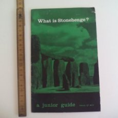 Folletos de turismo: WHAT IS STONEHENGE?, A JUNIOR GUIDE. 1962. HER MAJESTY'S STATIONERY OFFICE. GUIA. 20 PAG.. Lote 207338820