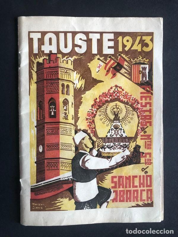 TAUSTE AÑO 1943 ( ZARAGOZA ) PROGRAMA DE FIESTAS / NUESTRA SEÑORA DE SANCHO ABARCA (Coleccionismo - Folletos de Turismo)