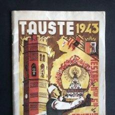 Folletos de turismo: TAUSTE AÑO 1943 ( ZARAGOZA ) PROGRAMA DE FIESTAS / NUESTRA SEÑORA DE SANCHO ABARCA. Lote 208391683