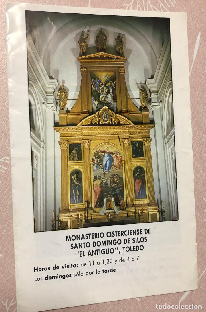 TRIPTICO MONASTERIO SANTO DOMINGO EL ANTIGUO, TOLEDO, FIRMA DE EL GRECO Y TUMBA (Coleccionismo - Folletos de Turismo)