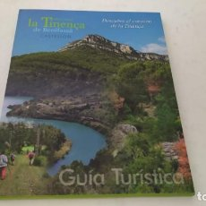Folletos de turismo: GUIA TURÍSTICA DE LA TINENÇA DE BENIFASSÀ PROVINCIA DE CASTELLÓN NATURALEZA PATRIMONIO SENDERISMO. Lote 209355485
