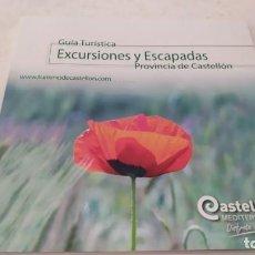Folletos de turismo: GUIA TURÍSTICA EXCURSIONES Y ESCAPADAS DE LA PROVINCIA DE CASTELLÓN SENDERISMO BICICLETA. Lote 209356568
