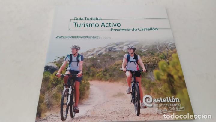 GUIA TURÍSTICA TURISMO ACTIVO DE LA PROVINCIA CASTELLÓN SENDERISMO NAVEGACIÓN BICICLETA (Coleccionismo - Folletos de Turismo)
