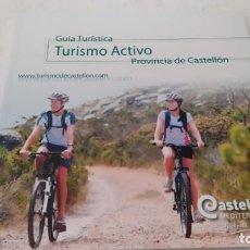 Folletos de turismo: GUIA TURÍSTICA TURISMO ACTIVO DE LA PROVINCIA CASTELLÓN SENDERISMO NAVEGACIÓN BICICLETA. Lote 209357835