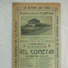 Folletos de turismo: RESTAURANT LA FLORIDA, PLAYA DE PONIENTE, VALENCIA. 1910 LA CENA AL PASO DE EL COMETA, LA ÚLTIMA.. Lote 210040210