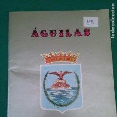 Folletos de turismo: AGUILAS - 1979 FIESTAS DE VERANO - 26 PAGINAS CON INFORMACION Y FOTOS DE LA EPOCA - 29 X 22 CM.. Lote 210431128