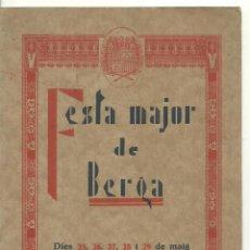 Folhetos de turismo: 4019.- BERGA - FESTA MAJOR DE BERGA CORPUS DE 1932 - PROGRAMA. Lote 210550405