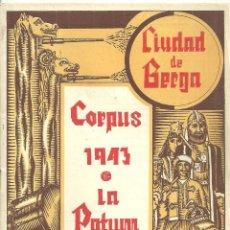 Folhetos de turismo: 4019.- BERGA - CORPUS 1943 LA PATUM - CIUDAD DE BERGA - PROGRAMA. Lote 210550636